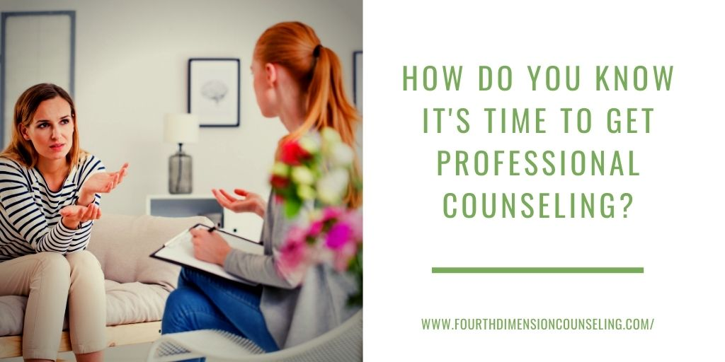 How Do You Know It's Time to Get Professional Counseling?