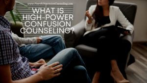 What is High-Power Confusion Counseling?