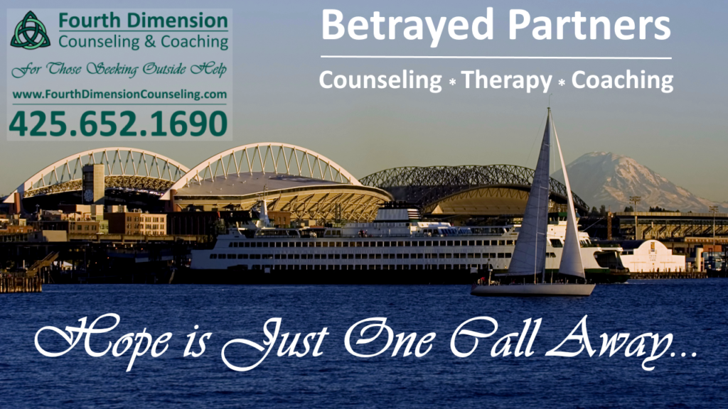 Seattle, Kirkland, Tacoma Professional Counseling, Therapy and Coaching for Betrayed Partners, betrayal Trauma and Partner Trauma